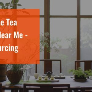 Chinese Tea Shop Near Me - TeaSourcing