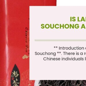 Is Lapsang Souchong A Green Tea