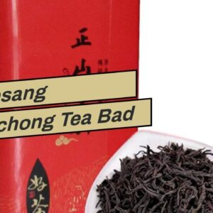 Is Lapsang Souchong Tea Bad For You