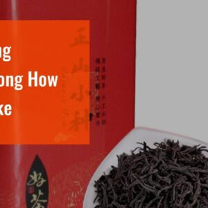 Lapsang Souchong How To Make