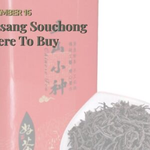 Lapsang Souchong Where To Buy