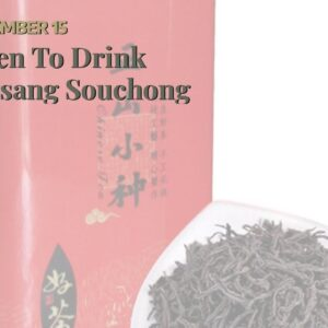 When To Drink Lapsang Souchong