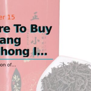 Where To Buy Lapsang Souchong In Hk