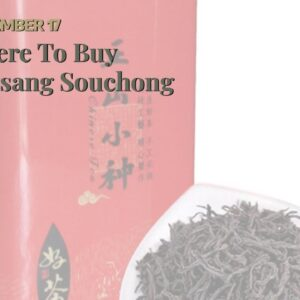 Where To Buy Lapsang Souchong Tea