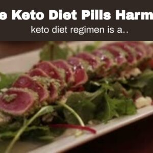 Are Keto Diet Pills Harmful