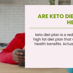 Are Keto Diet Pills Healthy