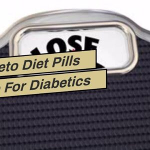 Are Keto Diet Pills Safe For Diabetics