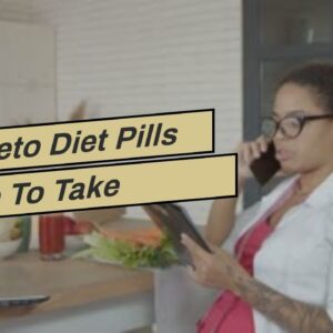 Are Keto Diet Pills Safe To Take