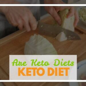 Are Keto Diets Healthy