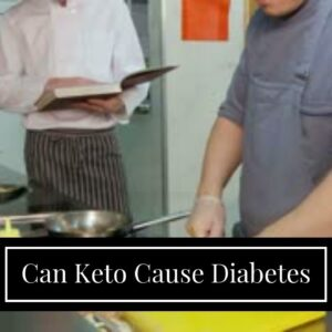 Can Keto Cause Diabetes
