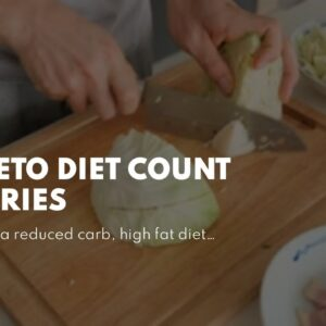 Do Keto Diet Count Calories