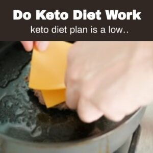 Do Keto Diet Work