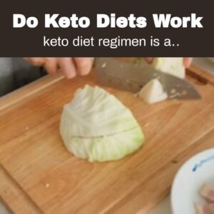 Do Keto Diets Work