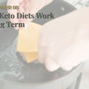 Do Keto Diets Work Long Term