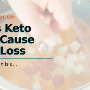 Does Keto Diet Cause Hair Loss