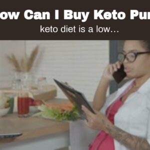 How Can I Buy Keto Pure