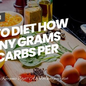 Keto Diet How Many Grams Of Carbs Per Day