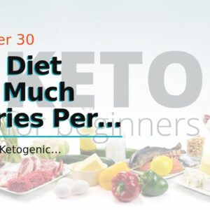 Keto Diet How Much Calories Per Day