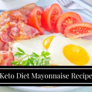 Keto Diet Mayonnaise Recipe