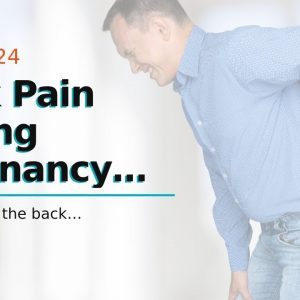 Back Pain During Pregnancy Right Side