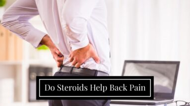 Do Steroids Help Back Pain