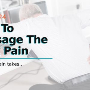 How To Massage The Back Pain