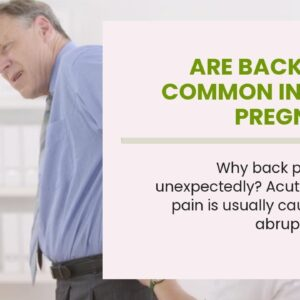 Are Back Pains Common In Early Pregnancy