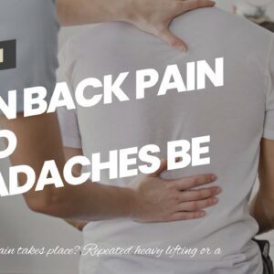 Can Back Pain And Headaches Be Related