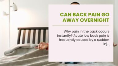 Can Back Pain Go Away Overnight