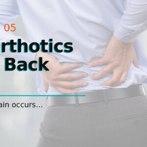 Do Orthotics Help Back Pain