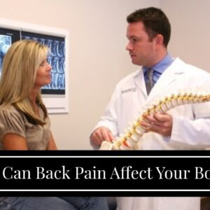 How Can Back Pain Affect Your Bowels