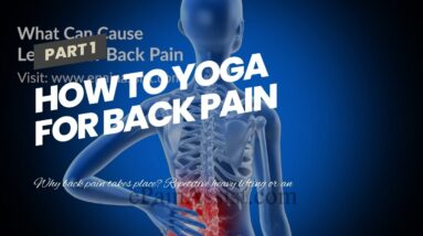 How To Yoga For Back Pain