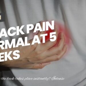 Is Back Pain Normal At 5 Weeks Pregnant