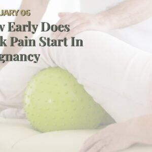 How Early Does Back Pain Start In Pregnancy